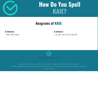 Correct spelling for kaie