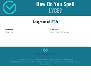 Correct spelling for lyce