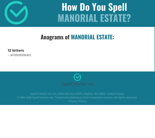 Correct spelling for manorial estate