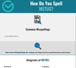 Correct spelling for metus