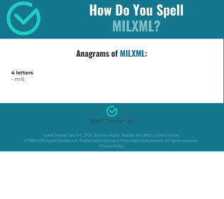 Correct spelling for milXML