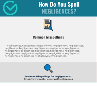 Correct spelling for negligences
