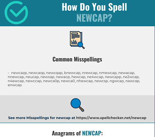 Correct spelling for newcap