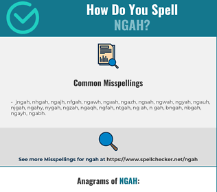 Correct spelling for ngah