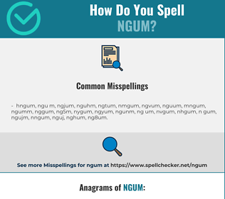 Correct spelling for ngum