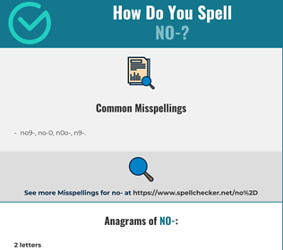 Correct spelling for no-