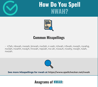 Correct spelling for nwah