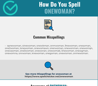 Correct spelling for onewoman