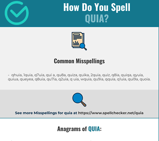 Correct spelling for quia