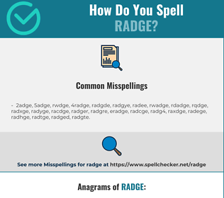 Correct spelling for radge