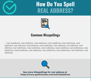 Correct spelling for real address