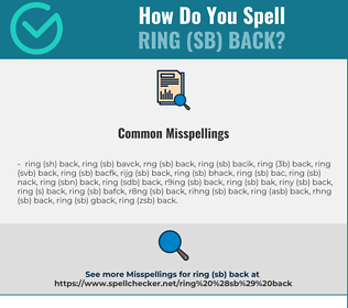 Correct spelling for ring (sb) back