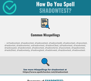 Correct spelling for shadowtest