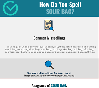 Correct spelling for sour bag