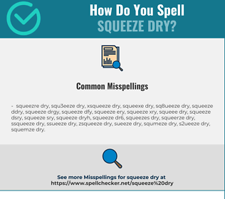 Correct spelling for squeeze dry