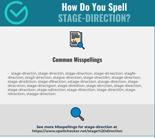 Correct spelling for stage-direction