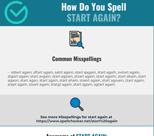 Correct spelling for start again