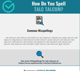 Correct spelling for talc talcum