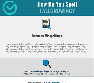 Correct spelling for tallgrowing