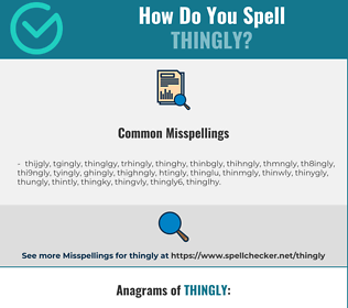 Correct spelling for thingly