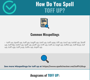 Correct spelling for toff up