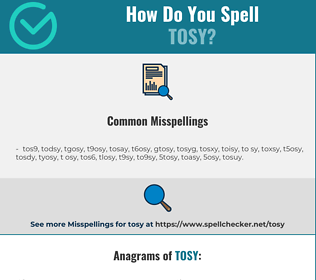 Correct spelling for tosy