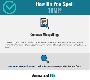 Correct spelling for tumi