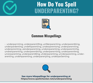 Correct spelling for underparenting