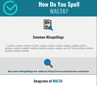 Correct spelling for walta
