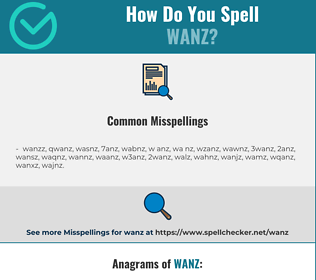 Correct spelling for wanz