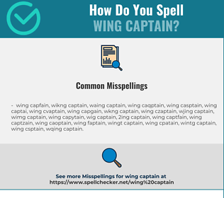 Correct spelling for wing captain