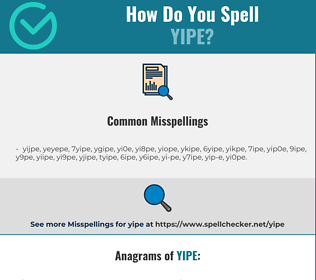 Correct spelling for yipe