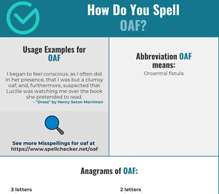Correct spelling for oaf