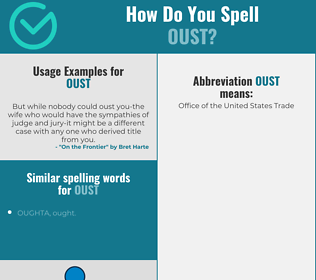 Correct spelling for oust