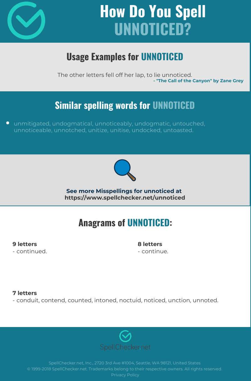 Correct Spelling For Unnoticed Infographic Spellchecker Net Find another word for unnoticed. correct spelling for unnoticed