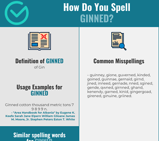 Correct spelling for Ginned
