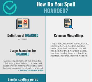 Correct spelling for Hoarded