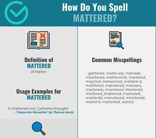 Correct spelling for Mattered