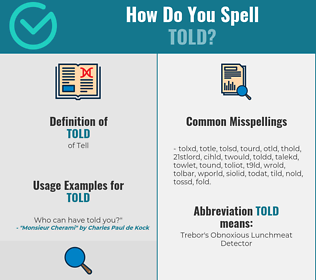Correct spelling for Told