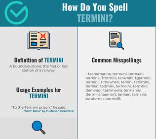 Correct spelling for Termini