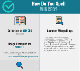 Correct spelling for Winced