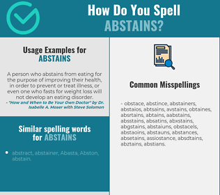 Correct spelling for abstains