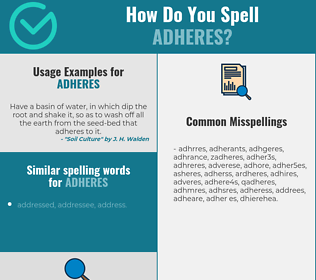 Correct spelling for adheres