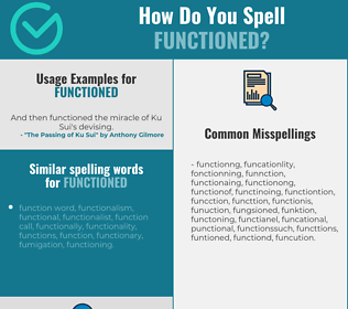 Correct spelling for functioned