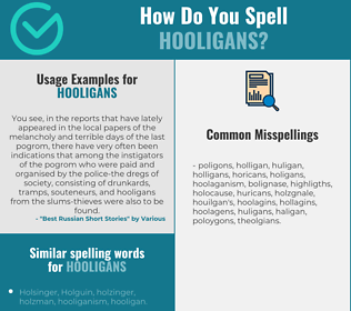 Correct spelling for hooligans