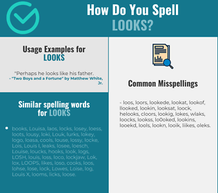 Correct spelling for looks