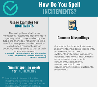 Correct spelling for incitements