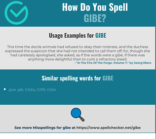Correct spelling for gibe