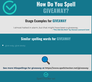 Correct spelling for giveaway