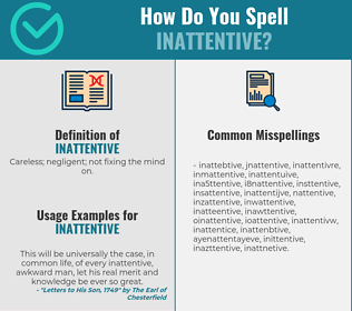 Correct spelling for inattentive